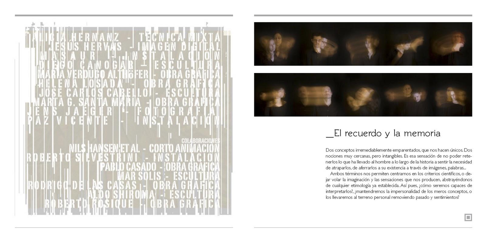 Próxima exposición: El Recuerdo y La Memoria