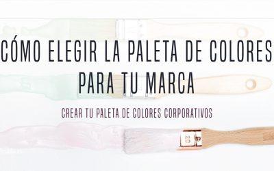 Cómo elegir la paleta de colores para tu marca