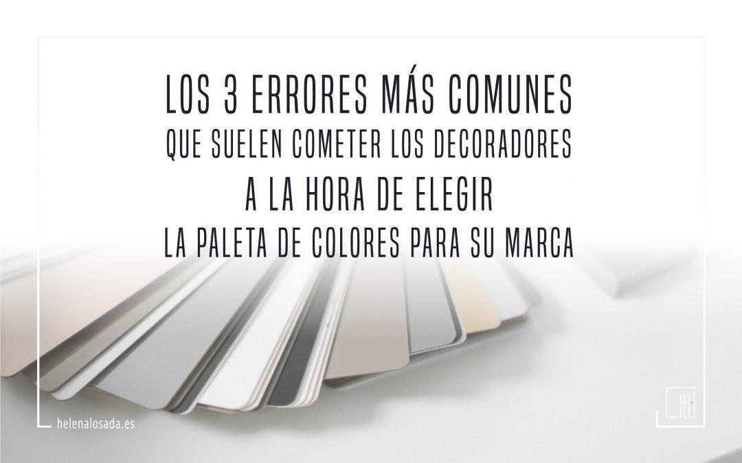 Los 3 errores más comunes que suelen cometer los decoradores a la hora de elegir la paleta de colores para su marca